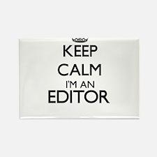 Keep calm I'm an Editor Magnets