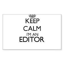 Keep calm I'm an Editor Decal