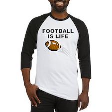 Football Is Life Baseball Jersey