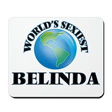 World's Sexiest Belinda Mousepad