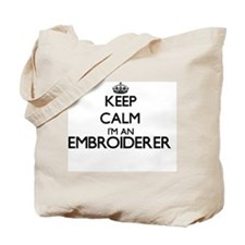 Keep calm I'm an Embroiderer Tote Bag