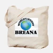 World's Sexiest Breana Tote Bag