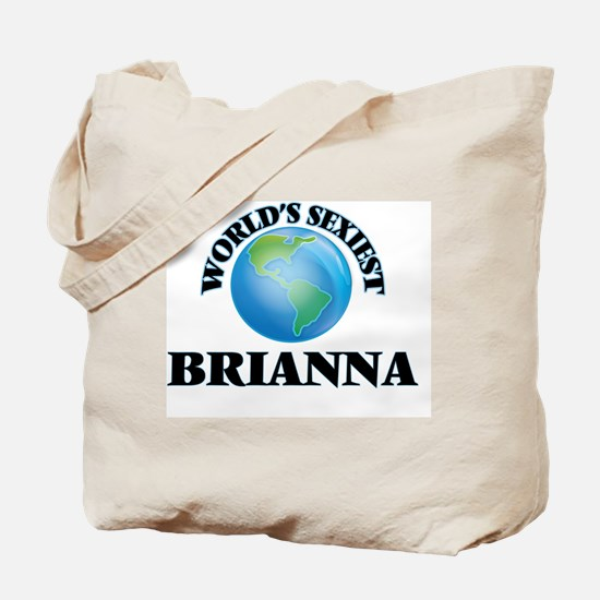 World's Sexiest Brianna Tote Bag