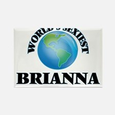 World's Sexiest Brianna Magnets