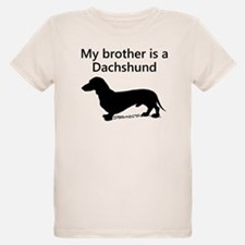 My Brother Is A Dachshund T-Shirt
