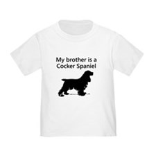 My Brother Is A Cocker Spaniel T-Shirt
