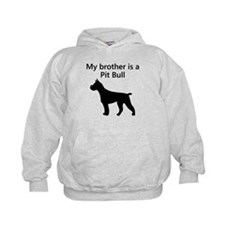 My Brother Is A Pit Bull Hoodie