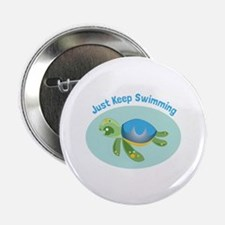 """Just Keep Swimming 2.25"""" Button (10 pack)"""