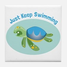 Just Keep Swimming Tile Coaster