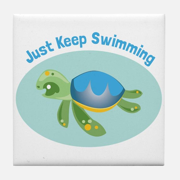 Just Keep Swimming Tile Coaster