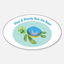 Slow & Steady wins the race Decal