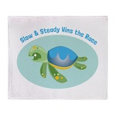 Slow & Steady wins the race Throw Blanket