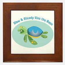 Slow & Steady wins the race Framed Tile