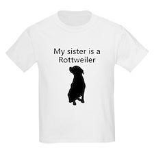 My Sister Is A Rottweiler T-Shirt
