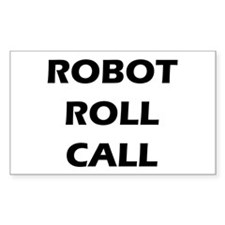 Robot Roll Call Rectangle Decal