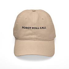 Robot Roll Call Baseball Cap