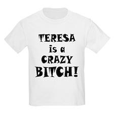Crazy Bitch T-Shirt