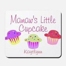 Mamaw's little cupcake Mousepad
