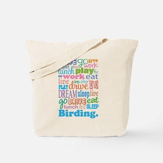 Eat Sleep Birding Tote Bag