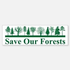 Save Our Forests, Environment Bumper Bumper Bumper Sticker