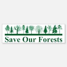 Save Our Forests, Environment Bumper Bumper Bumper Sticker
