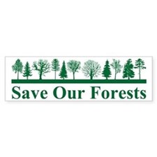 Save Our Forests, Environment Bumper Car Car Sticker
