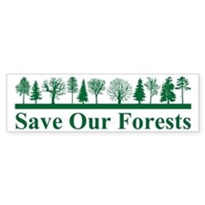 Save Our Forests, Environment Bumper Car Sticker