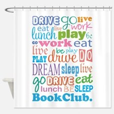 Eat Sleep Book Club Shower Curtain