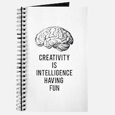 creativity is intelligence having fun Journal