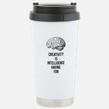 creativity is intelligence having fun Travel Mug