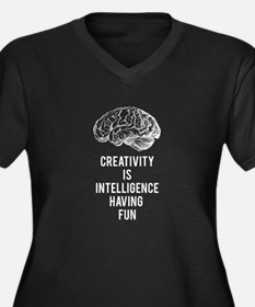 creativity is intelligence having fun Plus Size T-