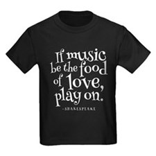 If Music Be The Food Of Love T