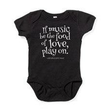 If Music Be The Food Of Love Baby Bodysuit