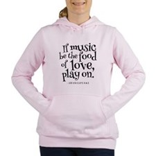 If Music Be The Food Of Women's Hooded Sweatshirt