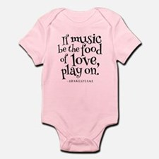 If Music Be The Food Of Love Infant Bodysuit