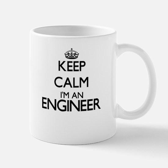 Keep calm I'm an Engineer Mugs