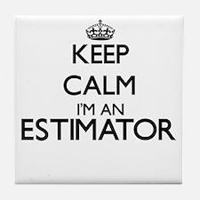 Keep calm I'm an Estimator Tile Coaster