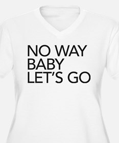 No Way Plus Size T-Shirt