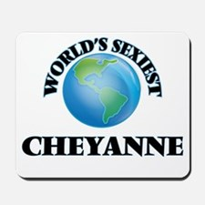 World's Sexiest Cheyanne Mousepad