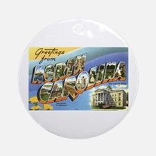 Greetings from North Carolina Ornament (Round)