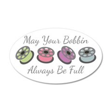 May Your Bobbin Always Be Full Wall Decal