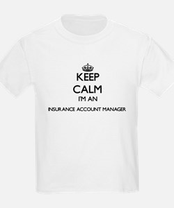 Keep calm I'm an Insurance Account Manager T-Shirt