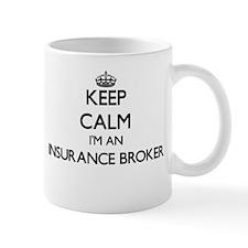 Keep calm I'm an Insurance Broker Mugs