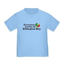 Everyone Loves an Ethiopian Boy T