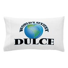 World's Sexiest Dulce Pillow Case