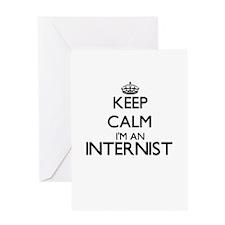 Keep calm I'm an Internist Greeting Cards