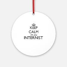 Keep calm I'm an Internist Ornament (Round)