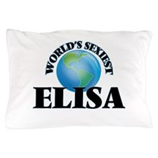 World's Sexiest Elisa Pillow Case