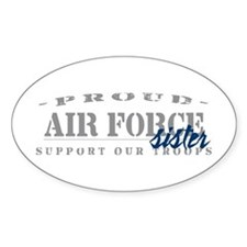 Proud Air Force Sister (Blue) Oval Decal