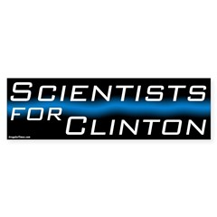 Scientists for Clinton Bumper Bumper Sticker